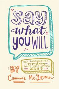 """Say What You Will"" by Cammie McGovern. Book cover courtesy of HarperTeen."