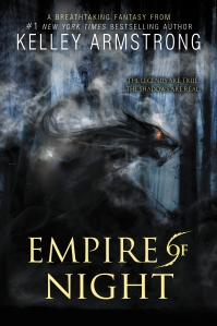 """Empire of Night"" by Kelley Armstrong.  Photo courtesy of HARPER."