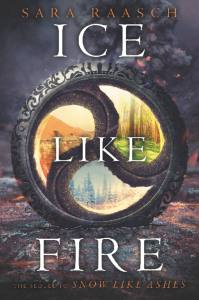 """Ice Like Fire"" by Sara Raasch. Cover art courtesy of Balzer + Bray."