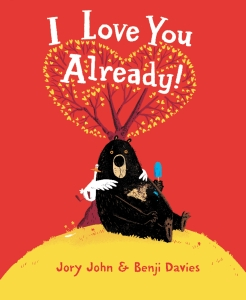 """I Love You Already"" by Jory John and Benji Davies."" Book cover courtesy of HARPER."